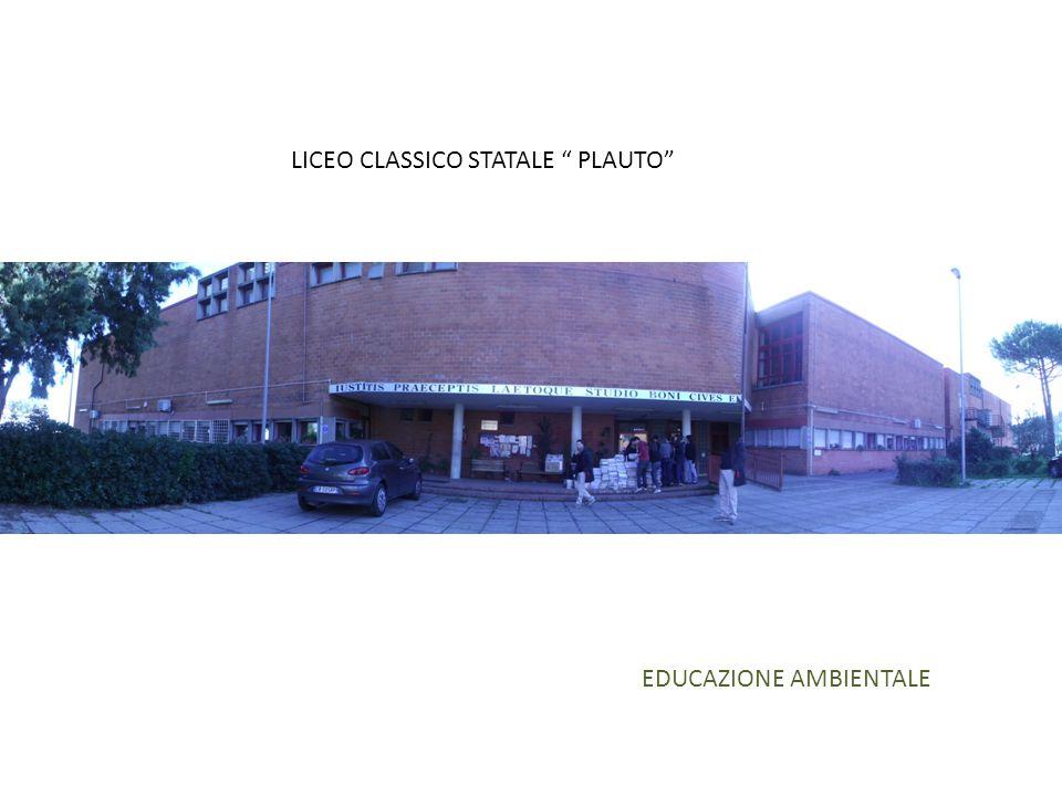 LICEO CLASSICO STATALE PLAUTO EDUCAZIONE AMBIENTALE