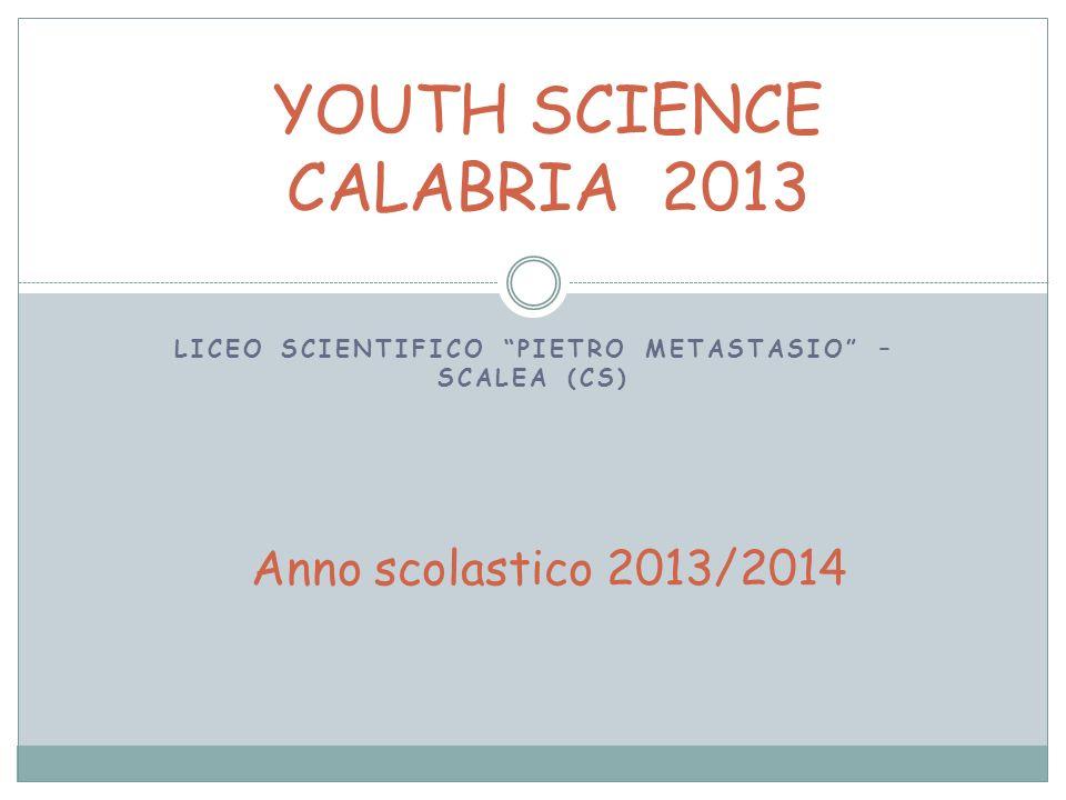 La ricerca è stata effettuata presso il Liceo scientifico Pietro Metastasio nelle classi VA e VD Sono stati presi come campione 36 alunni del Liceo.