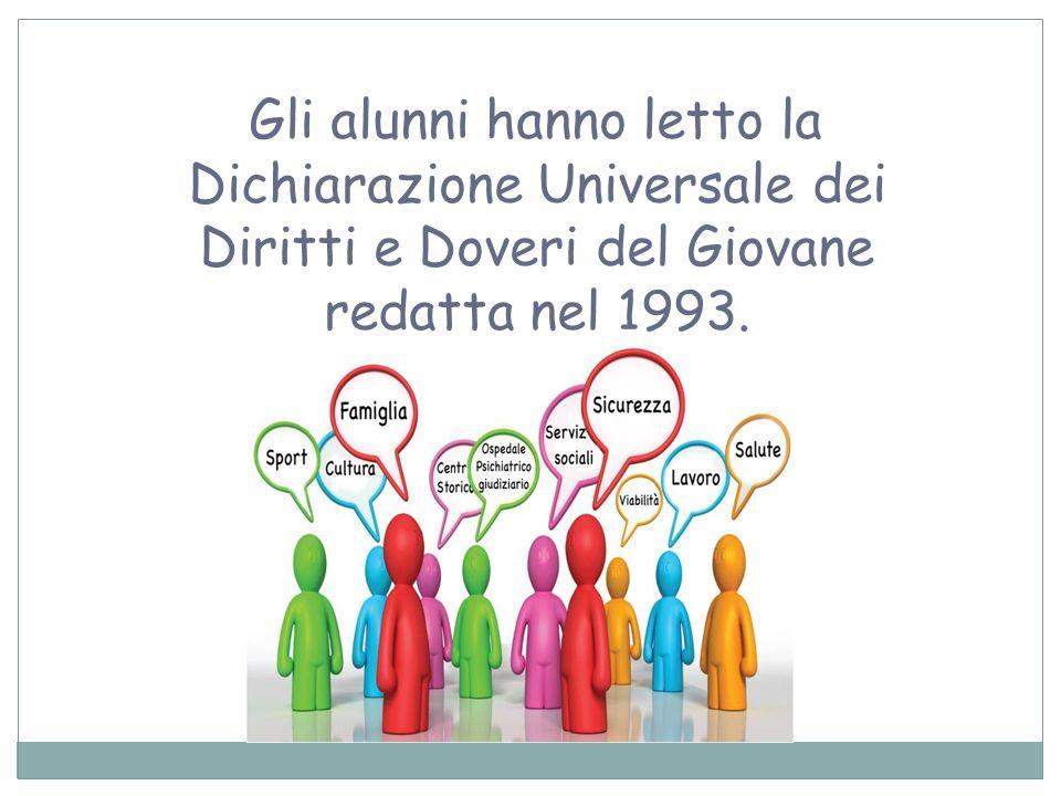 Gli alunni hanno letto la Dichiarazione Universale dei Diritti e Doveri del Giovane redatta nel 1993.