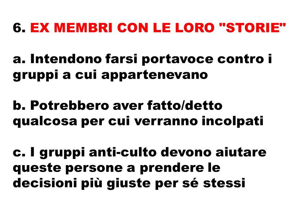 6. EX MEMBRI CON LE LORO STORIE a.