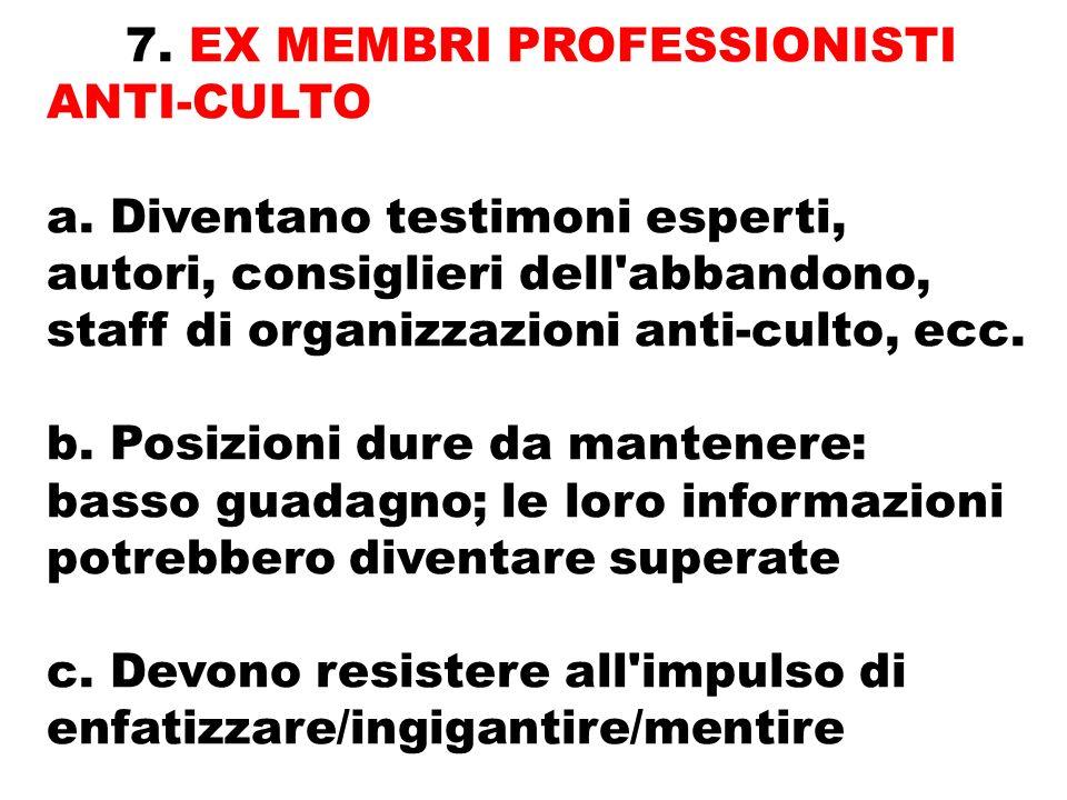 7. EX MEMBRI PROFESSIONISTI ANTI-CULTO a.