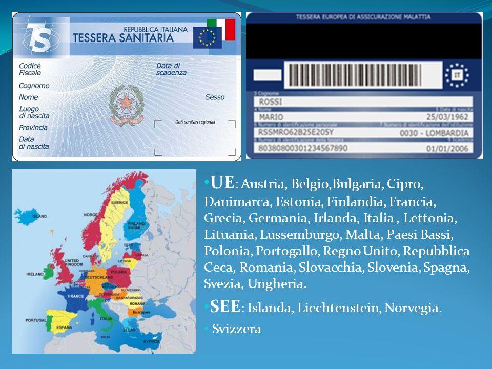 UE : Austria, Belgio,Bulgaria, Cipro, Danimarca, Estonia, Finlandia, Francia, Grecia, Germania, Irlanda, Italia, Lettonia, Lituania, Lussemburgo, Malt