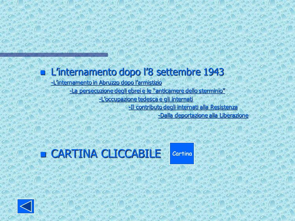 n Linternamento dopo l8 settembre 1943 -Linternamento in Abruzzo dopo larmistizio -Linternamento in Abruzzo dopo larmistizio -La persecuzione degli eb