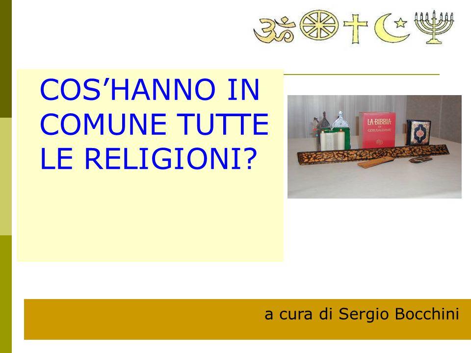 COSHANNO IN COMUNE TUTTE LE RELIGIONI? a cura di Sergio Bocchini