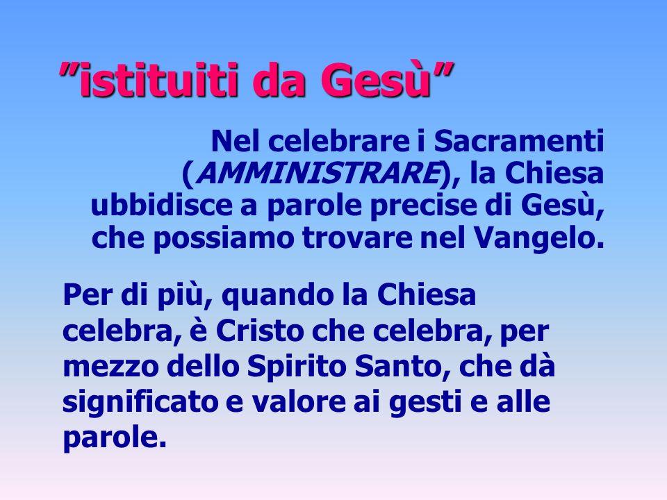 Il ministro solito del Battesimo è il diacono, il sacerdote o il vescovo.