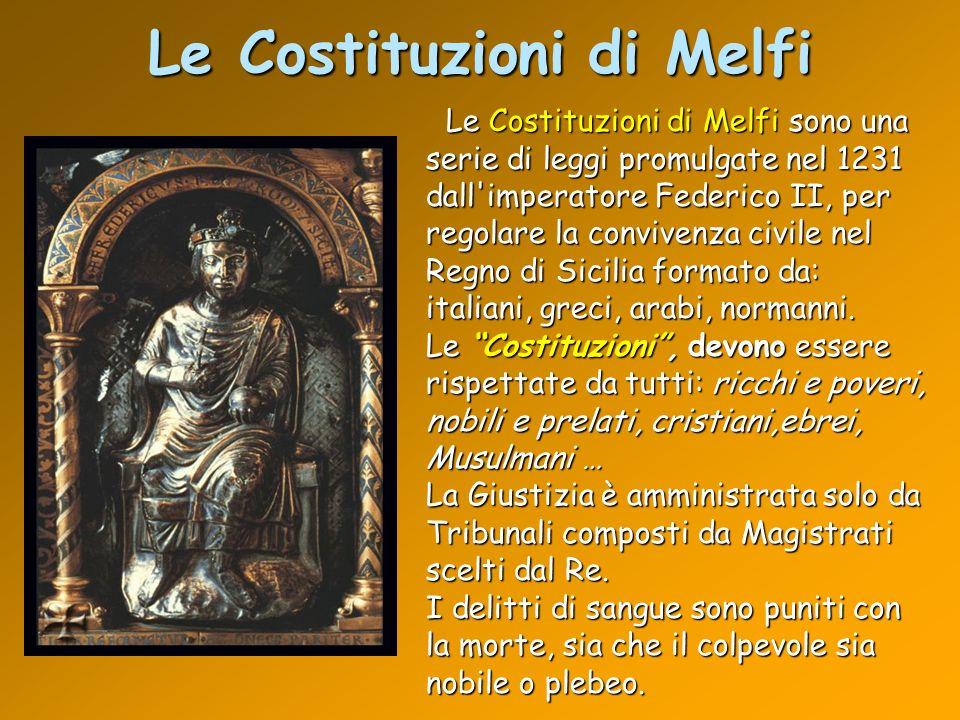 Le Costituzioni di Melfi Le Costituzioni di Melfi sono una serie di leggi promulgate nel 1231 dall'imperatore Federico II, per regolare la convivenza