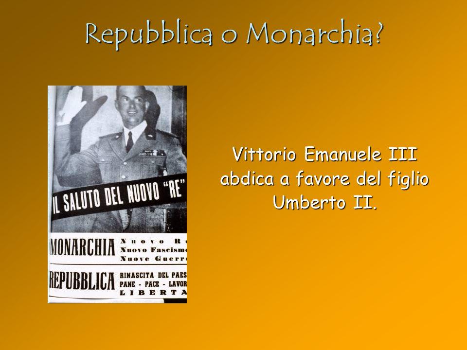 Repubblica o Monarchia? Vittorio Emanuele III abdica a favore del figlio Umberto II.
