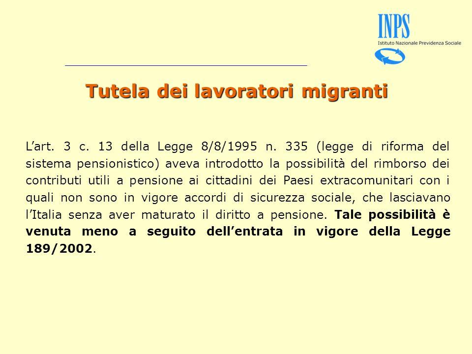 Tutela dei lavoratori migranti Lart. 3 c. 13 della Legge 8/8/1995 n.