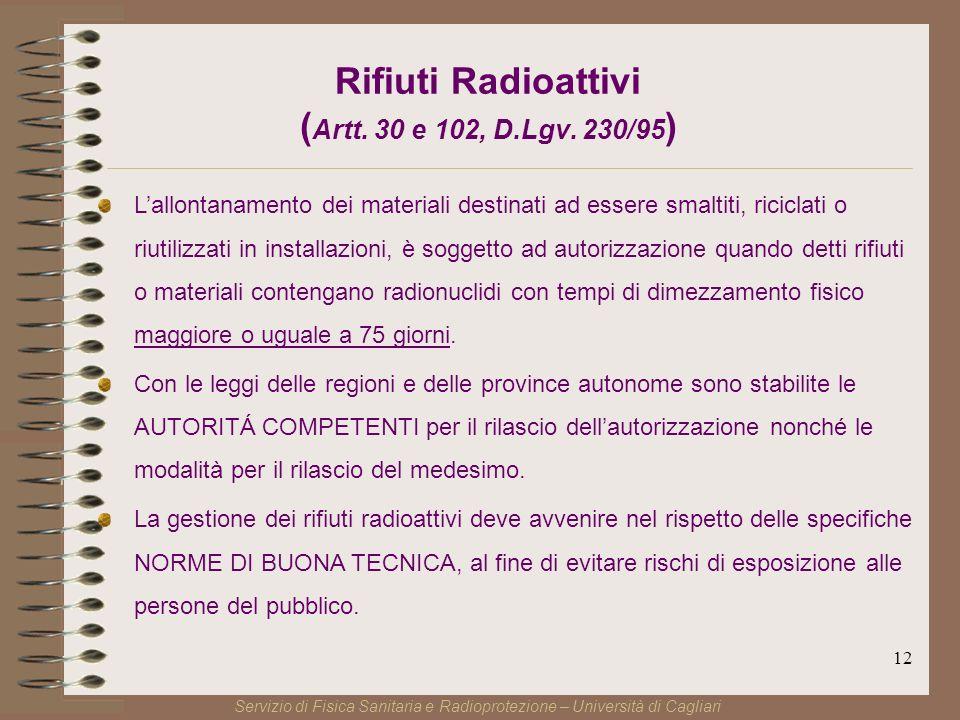 12 Rifiuti Radioattivi ( Artt. 30 e 102, D.Lgv.