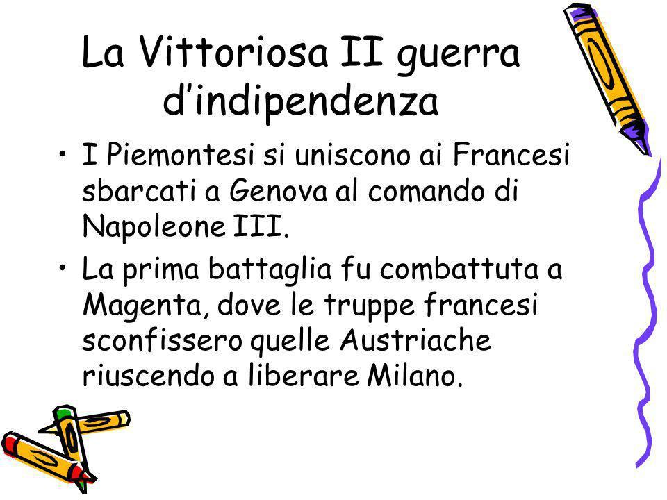 La Vittoriosa II guerra dindipendenza I Piemontesi si uniscono ai Francesi sbarcati a Genova al comando di Napoleone III. La prima battaglia fu combat