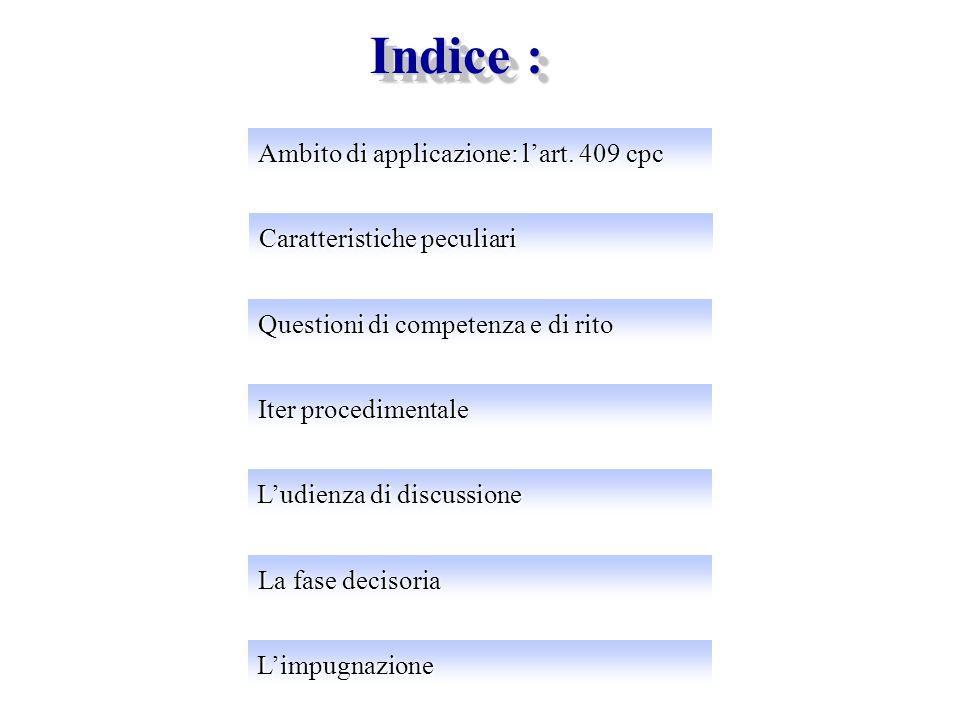 Indice : Ambito di applicazione: lart.409 cpc Ambito di applicazione: lart.
