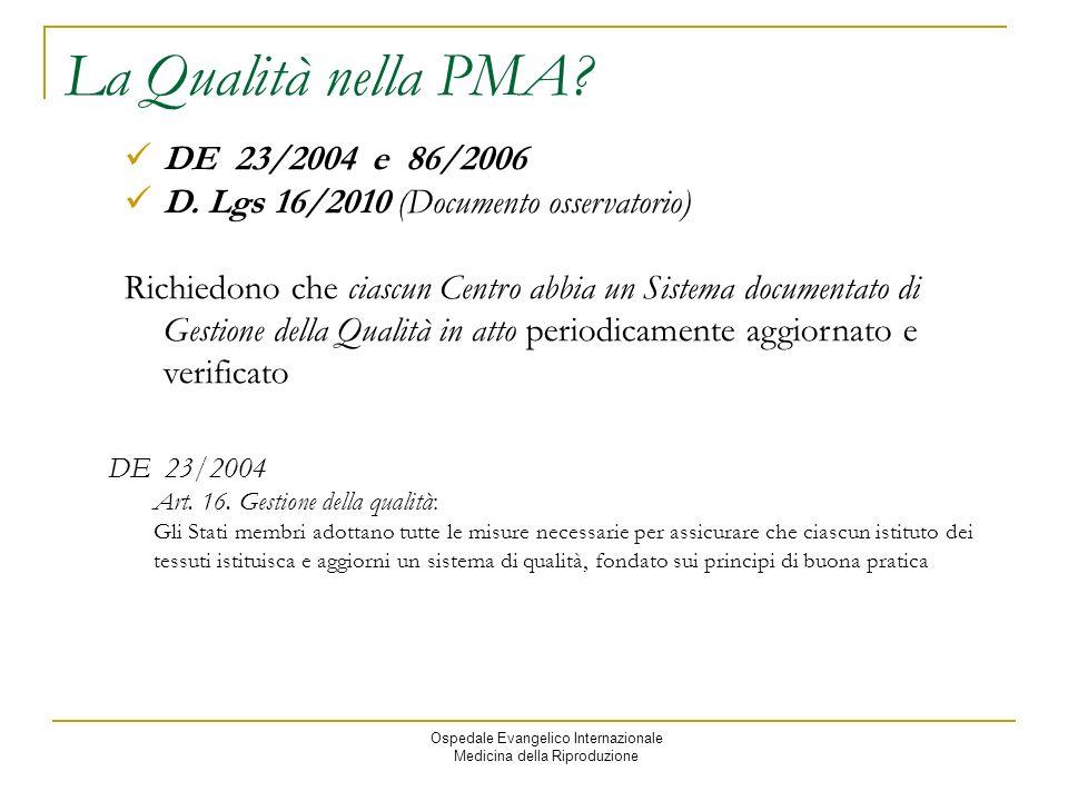 Ospedale Evangelico Internazionale Medicina della Riproduzione DE 23/2004 Art.