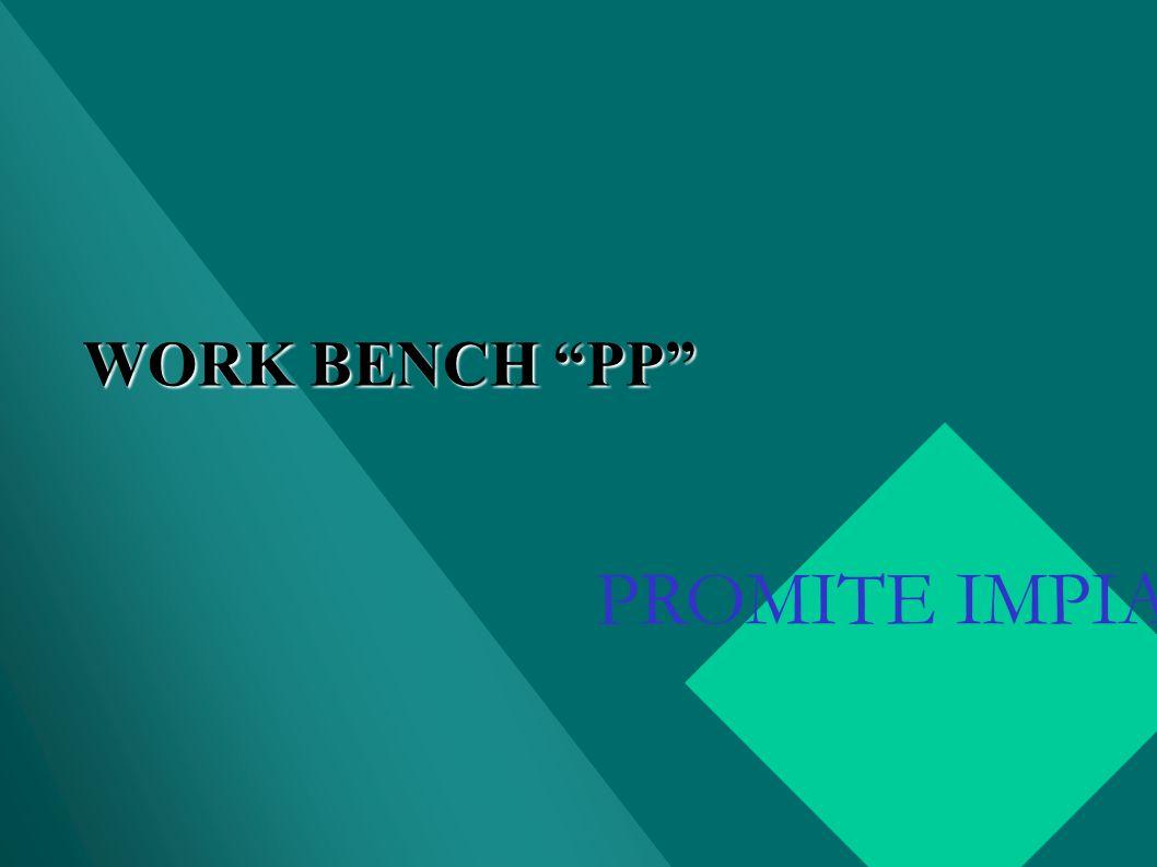 WORK BENCH PP PROMITE IMPIANTI