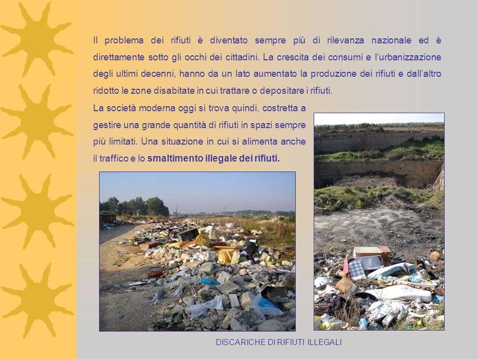 Il problema dei rifiuti è diventato sempre più di rilevanza nazionale ed è direttamente sotto gli occhi dei cittadini. La crescita dei consumi e lurba