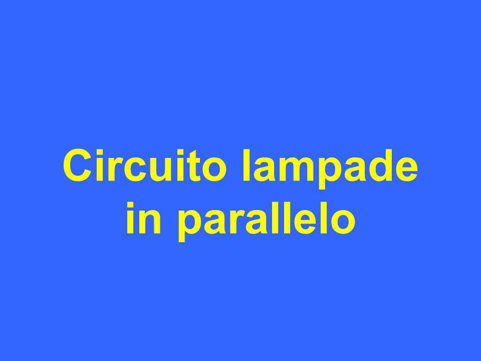 Circuito lampade in parallelo