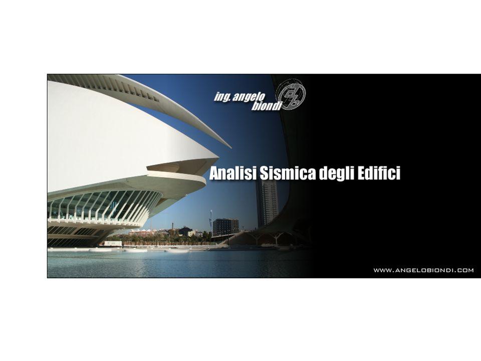 TIPI DI ANALISI SISMICA Analisi Sismica Dinamica - Distribuzione delle forze sismiche equivalenti sulla struttura