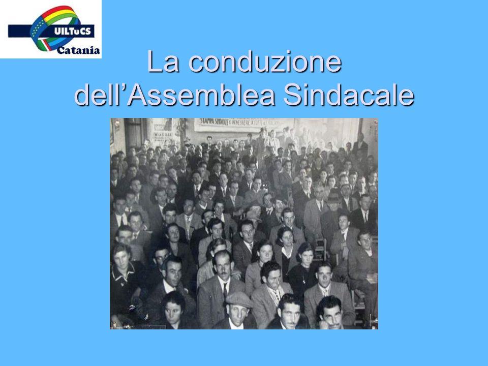 La conduzione dellAssemblea Sindacale