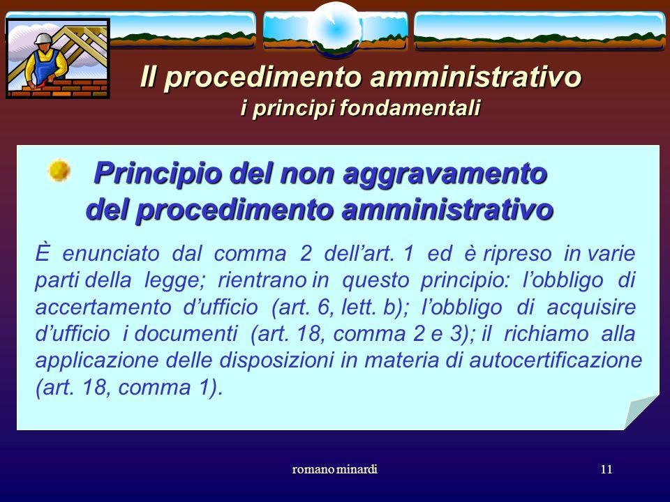 romano minardi11 Il procedimento amministrativo i principi fondamentali Principio del non aggravamento del procedimento amministrativo del procediment
