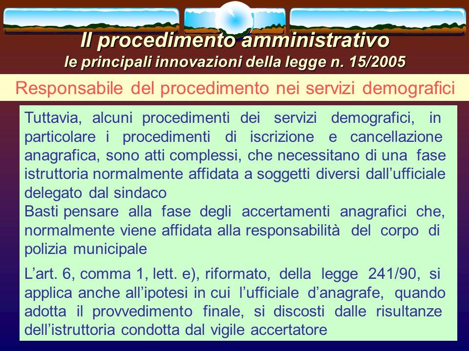 romano minardi24 Il procedimento amministrativo le principali innovazioni della legge n. 15/2005 Responsabile del procedimento nei servizi demografici