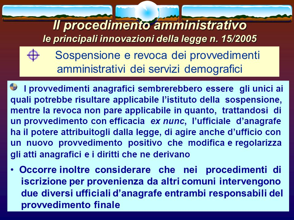 romano minardi43 Il procedimento amministrativo le principali innovazioni della legge n. 15/2005 Sospensione e revoca dei provvedimenti amministrativi