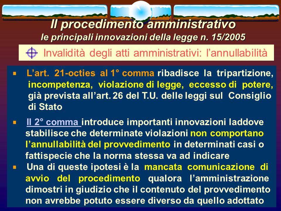 romano minardi45 Il procedimento amministrativo le principali innovazioni della legge n. 15/2005 Invalidità degli atti amministrativi: lannullabilità