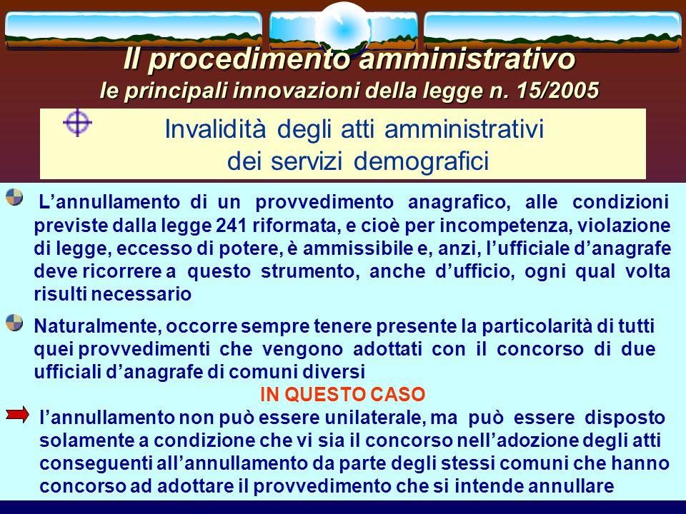 romano minardi47 Il procedimento amministrativo le principali innovazioni della legge n. 15/2005 Invalidità degli atti amministrativi dei servizi demo