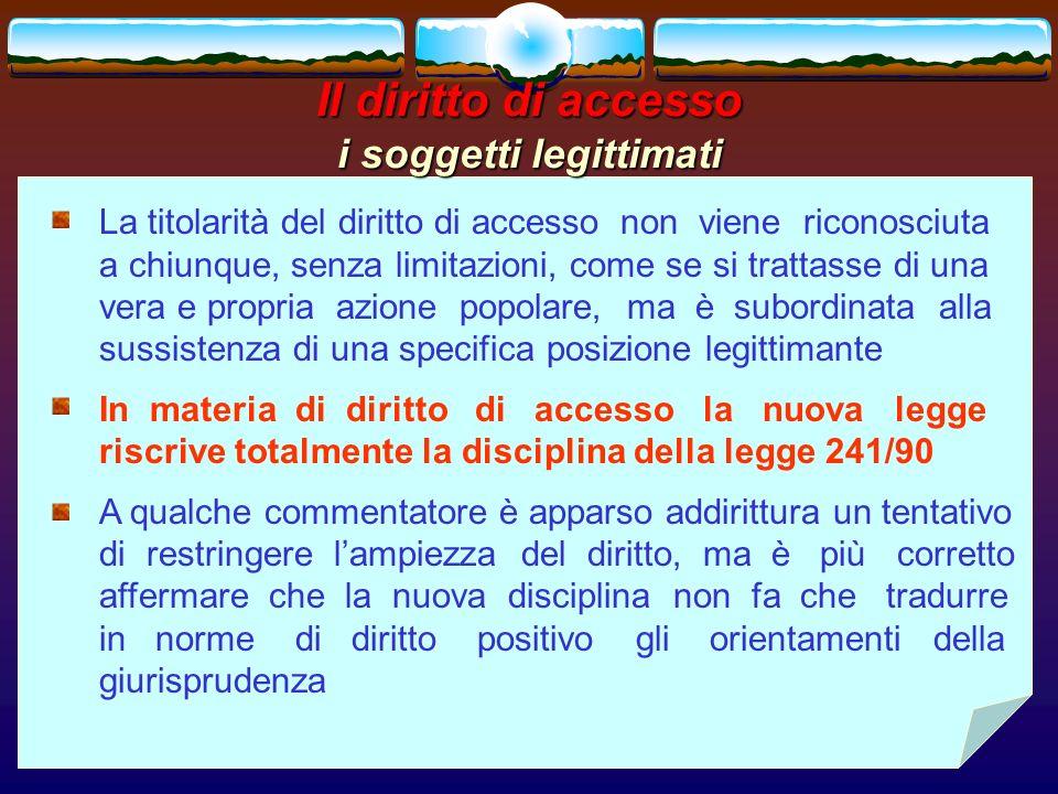 romano minardi50 Il diritto di accesso i soggetti legittimati La titolarità del diritto di accesso non viene riconosciuta a chiunque, senza limitazion