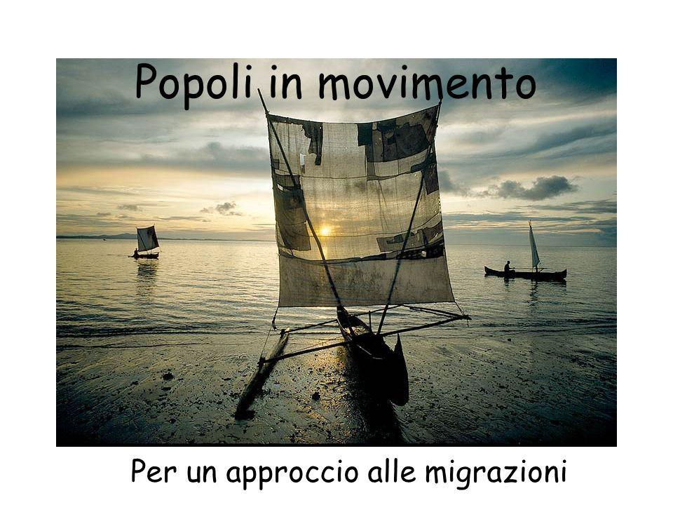 Popoli in movimento Per un approccio alle migrazioni