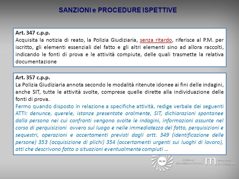 SANZIONI e PROCEDURE ISPETTIVE Art.347 c.p.p.