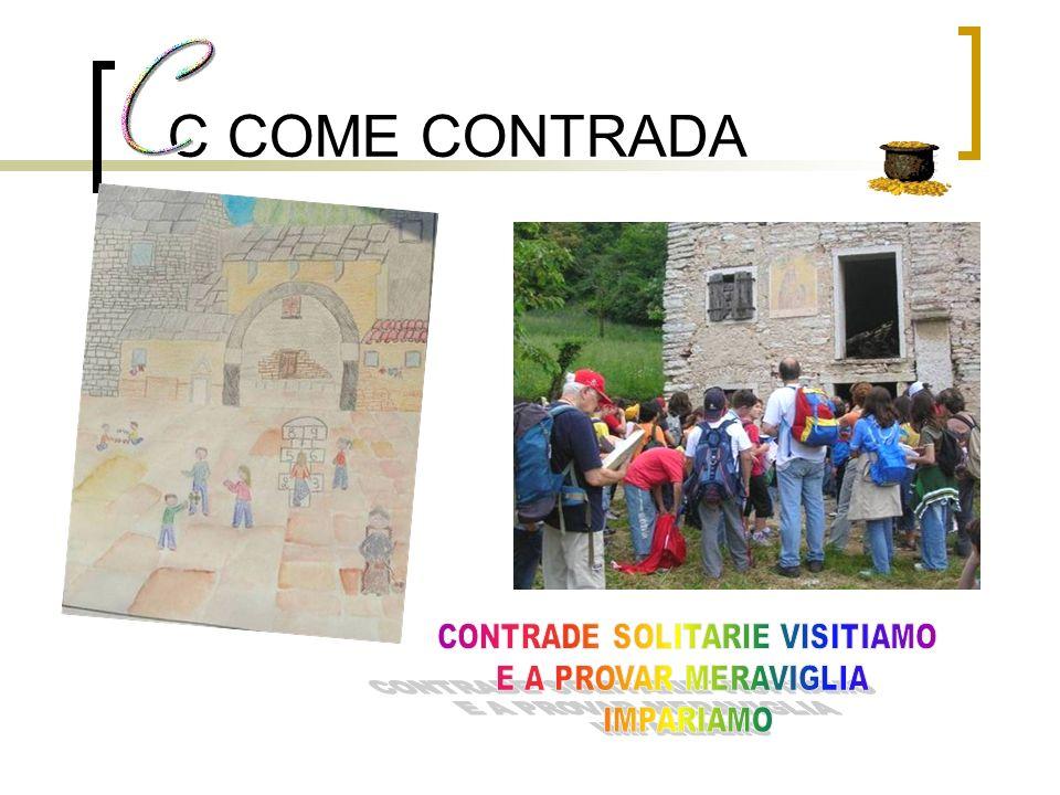 C COME CONTRADA