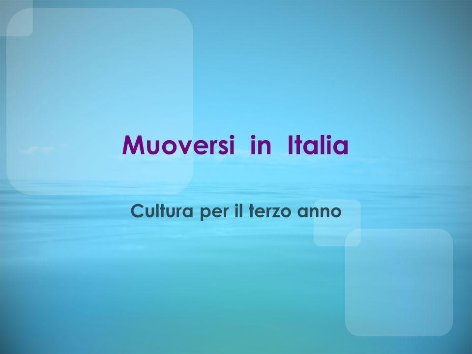 Muoversi in Italia Cultura per il terzo anno