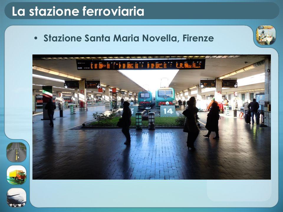 La stazione ferroviaria Stazione Santa Maria Novella, Firenze
