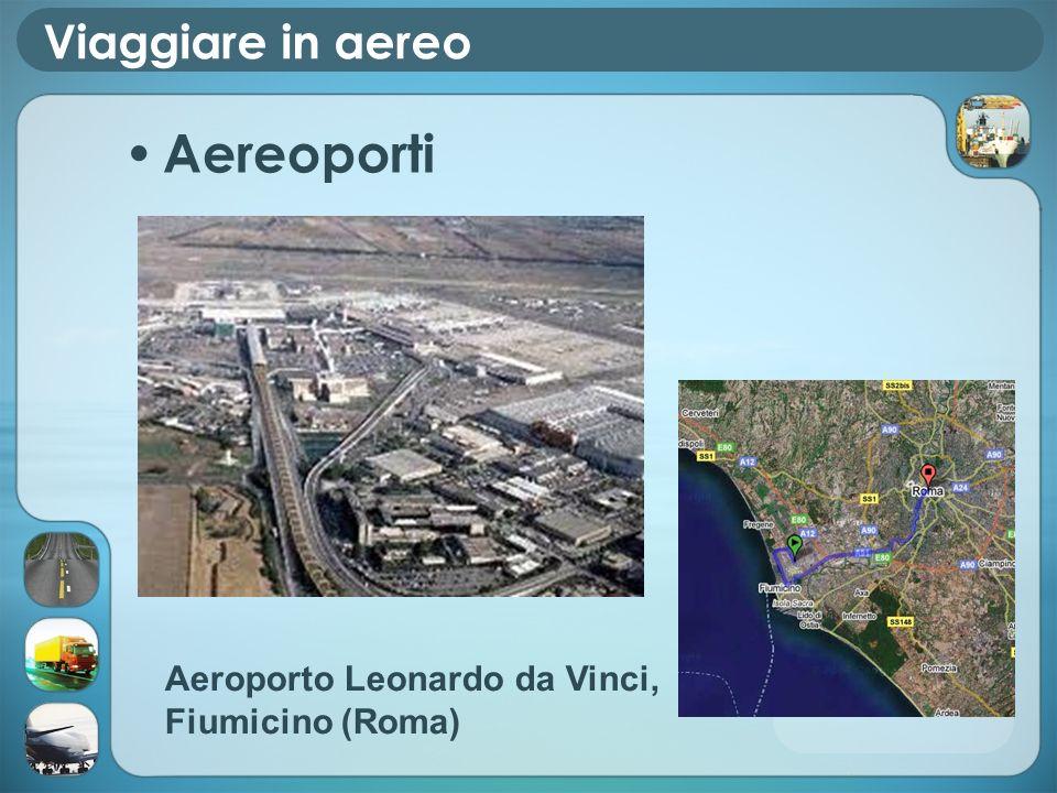 Viaggiare in aereo Aereoporti Aeroporto Leonardo da Vinci, Fiumicino (Roma)