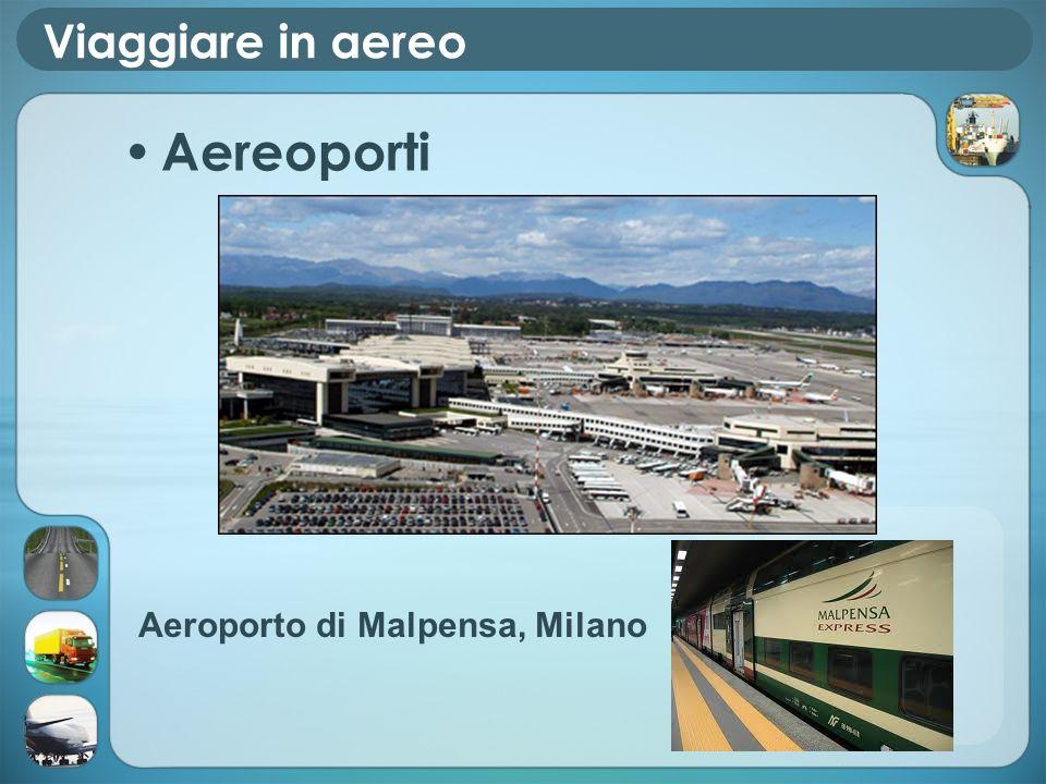 Viaggiare in aereo Aereoporti Aeroporto di Malpensa, Milano