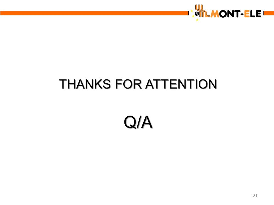 21 THANKS FOR ATTENTION Q/A
