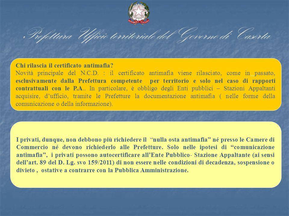 Prefettura Ufficio territoriale del Governo di Caserta Chi rilascia il certificato antimafia.