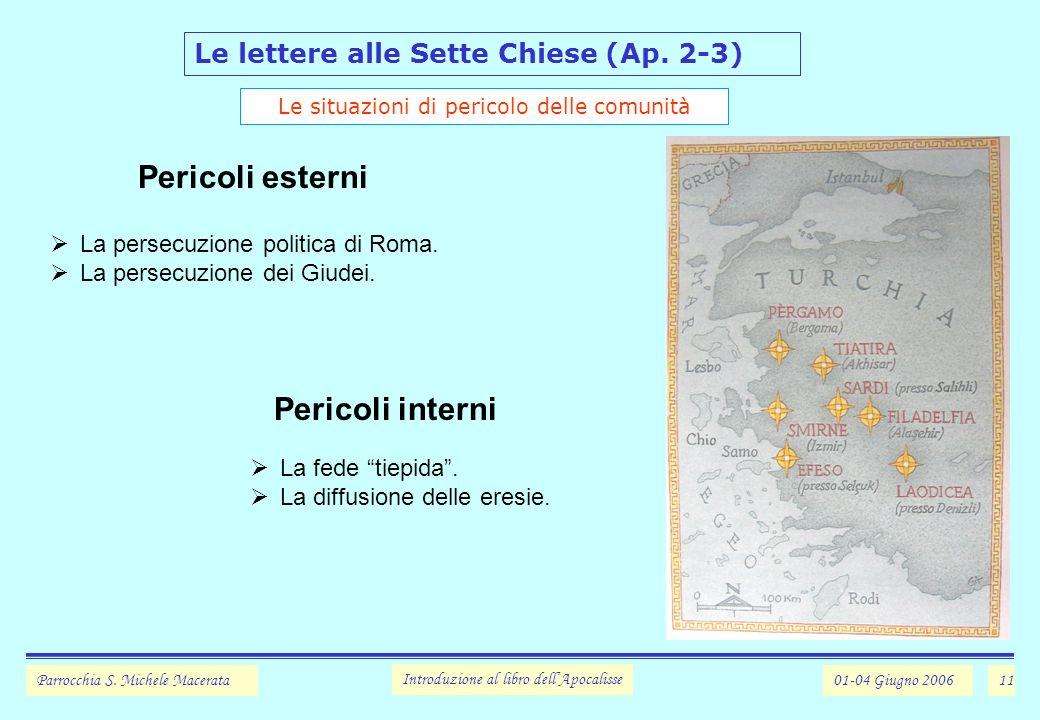 11 Le lettere alle Sette Chiese (Ap.2-3) Parrocchia S.