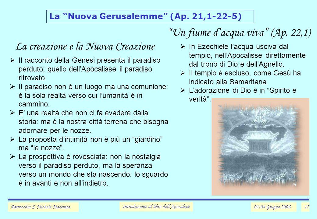 17 La Nuova Gerusalemme (Ap.21,1-22-5) Parrocchia S.