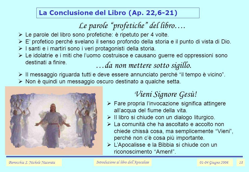 18 La Conclusione del Libro (Ap.22,6-21) Parrocchia S.