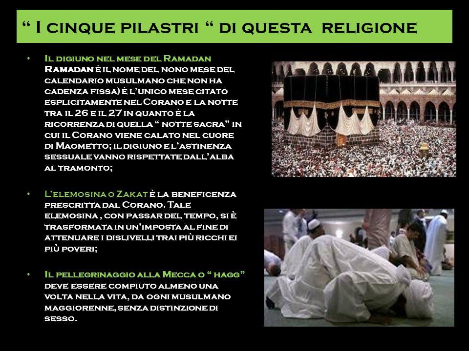 I cinque pilastri di questa religione Il digiuno nel mese del Ramadan Ramadan è il nome del nono mese del calendario musulmano che non ha cadenza fiss