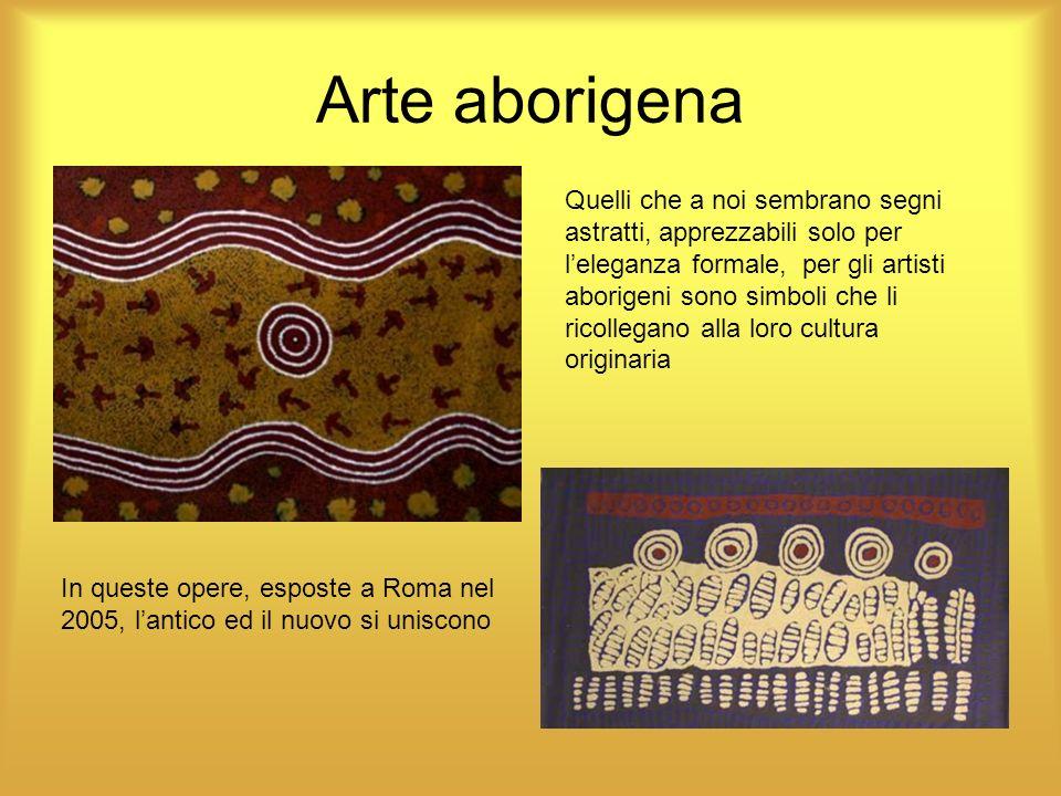 Arte aborigena Quelli che a noi sembrano segni astratti, apprezzabili solo per leleganza formale, per gli artisti aborigeni sono simboli che li ricoll