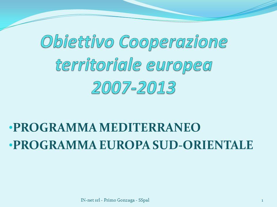 PROGRAMMA MEDITERRANEO PROGRAMMA EUROPA SUD-ORIENTALE IN-net srl - Primo Gonzaga - SSpal1