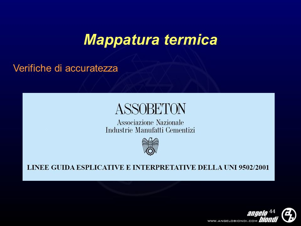 44 Mappatura termica Verifiche di accuratezza