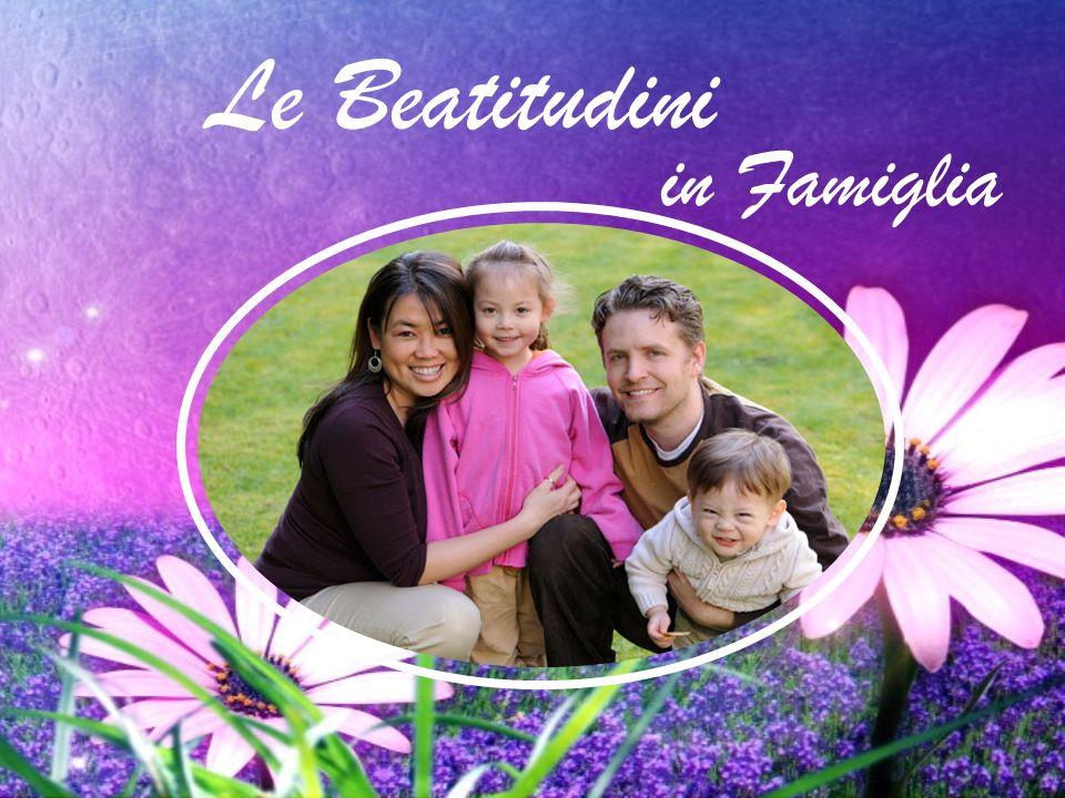 Le Beatitudini in Famiglia
