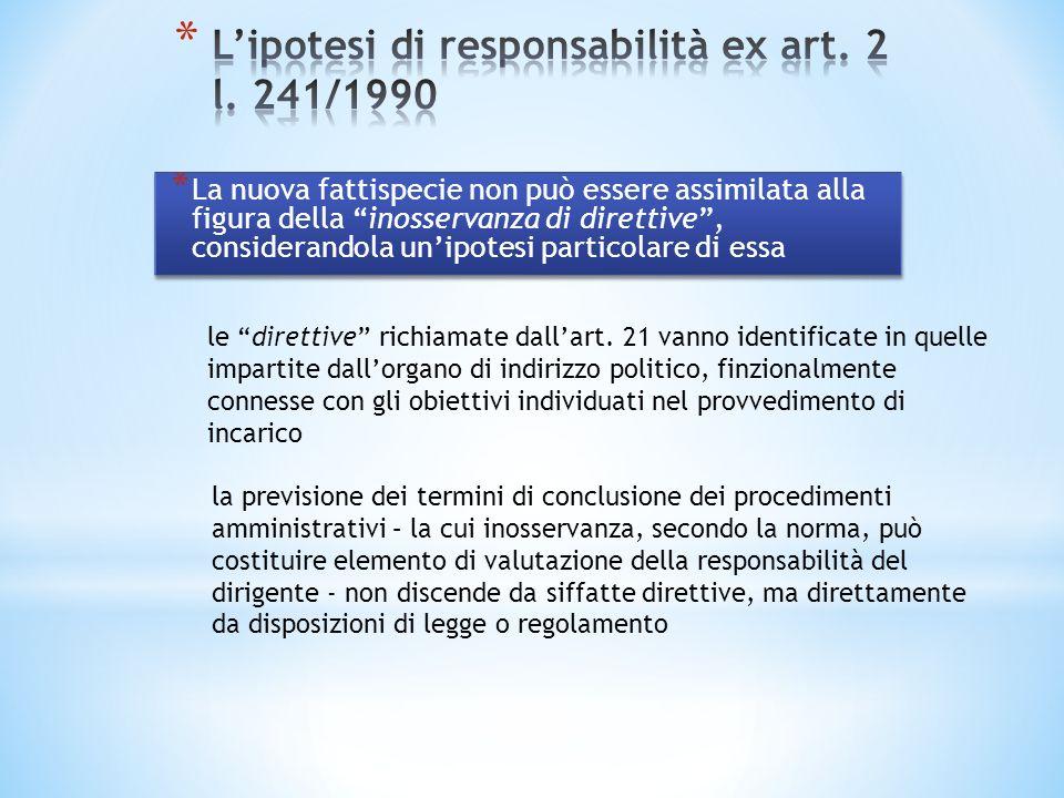 * La nuova fattispecie non può essere assimilata alla figura della inosservanza di direttive, considerandola unipotesi particolare di essa le direttiv