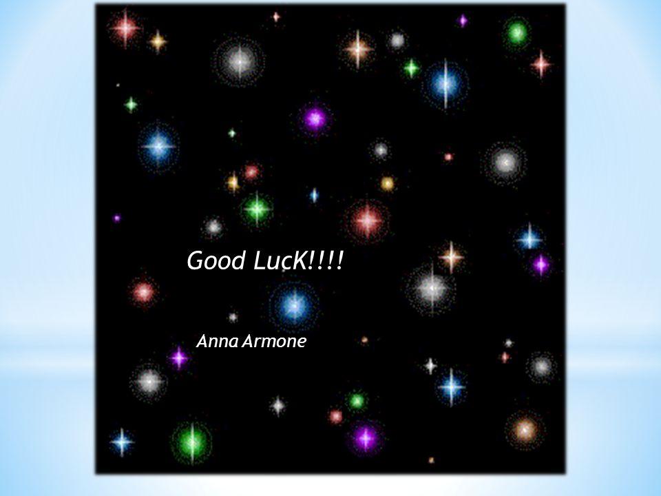 44 Good LucK!!!! Anna Armone