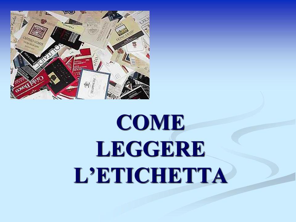 COME LEGGERE LETICHETTA