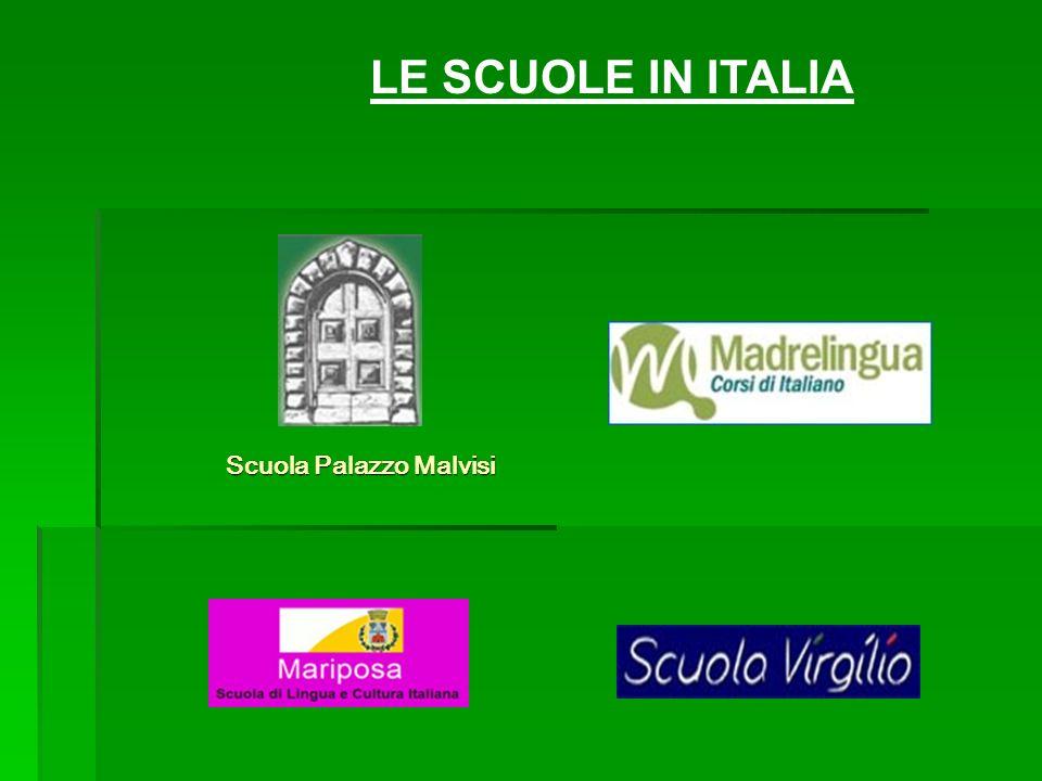 LE SCUOLE IN ITALIA Scuola Palazzo Malvisi
