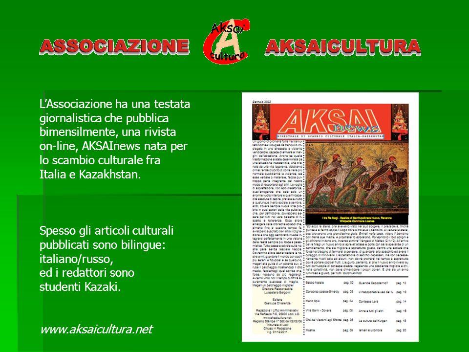 LAssociazione ha una testata giornalistica che pubblica bimensilmente, una rivista on-line, AKSAInews nata per lo scambio culturale fra Italia e Kazak