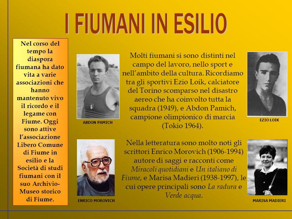 Nel corso del tempo la diaspora fiumana ha dato vita a varie associazioni che hanno mantenuto vivo il ricordo e il legame con Fiume.